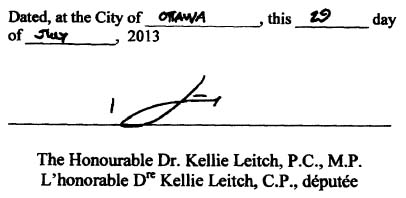 Dated this 29rd day of July 2013 and signed by the Honourable Dr. Kellie Leitch, P.C., M.P.