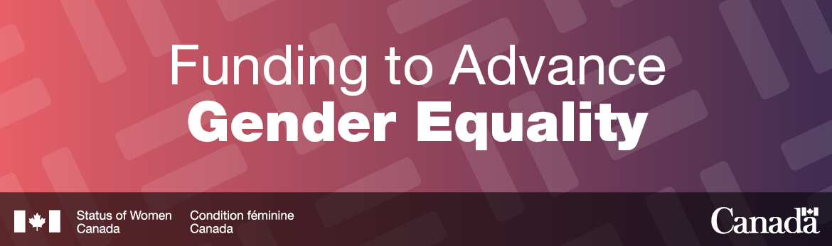 Funding to Advance Gender Equality in Canada